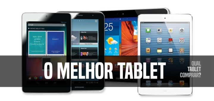 Melhor tablet 2017 no Brasil comprar